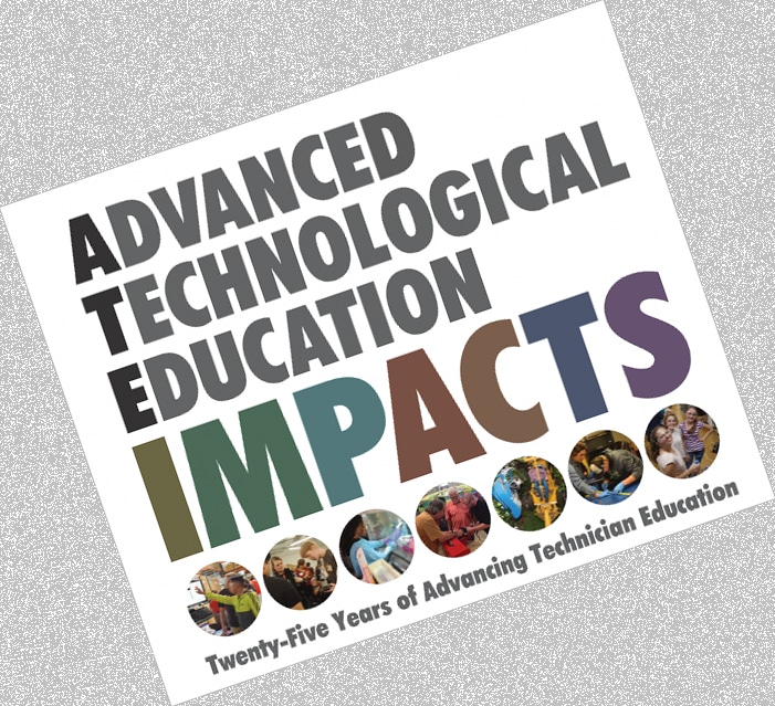 Advanced Technological Education (ATE) Celebrates 25 Years