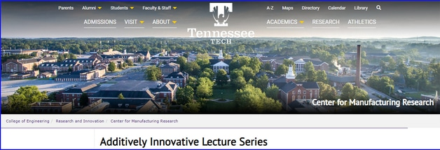 Additively Innovative Lecture Series At TTU – FALL 2018