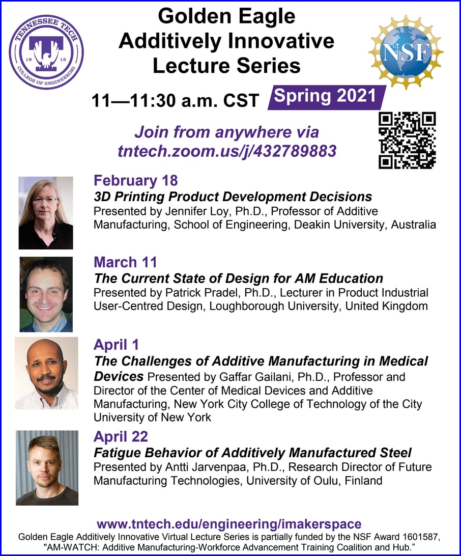Tenn Tech Spring 2021 Lecture Series on Additive Manufacturing